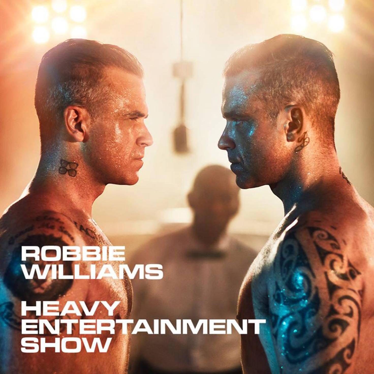 robbie williams heavy entertainemtn show album cover