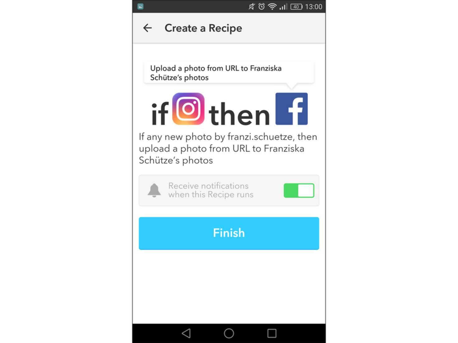 Ist dieses Rezept aktiv, wird jedes Foto, das Du auf Instagram postest, auch bei Facebook geteilt.