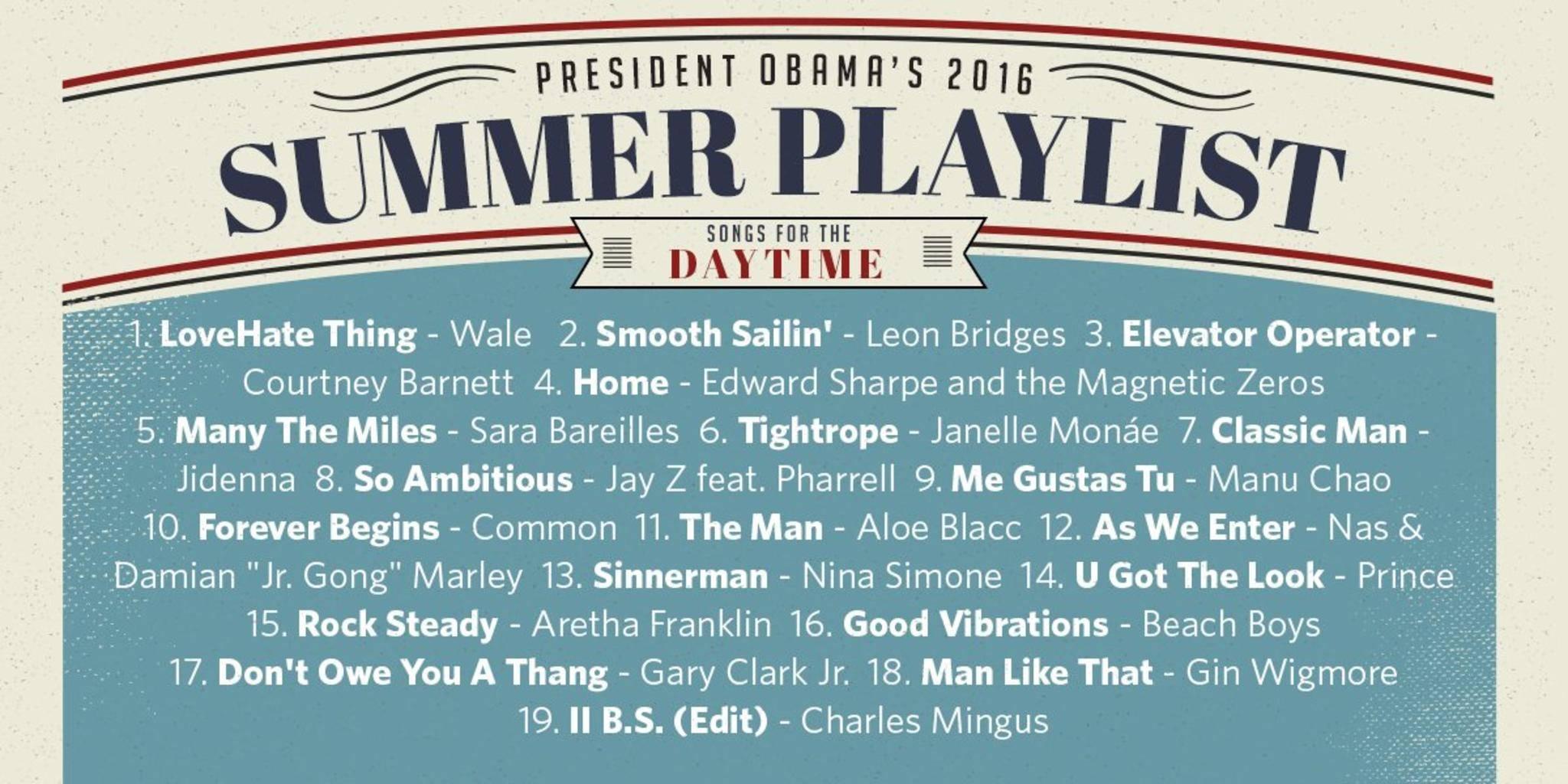 Tagsüber darf es bei Barack Obama musikalisch durchaus etwas peppiger werden.
