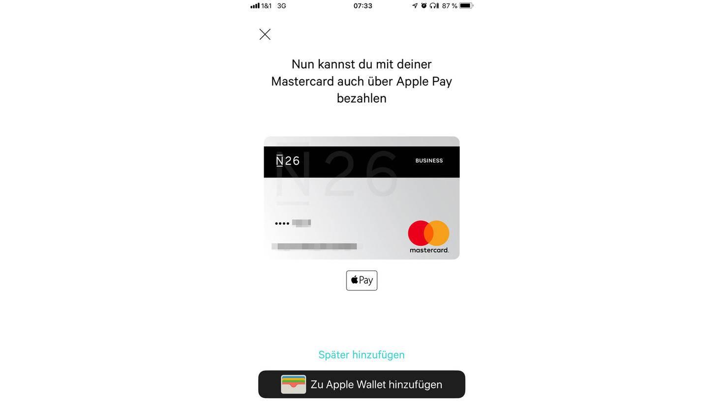 Als N26-Nutzer kannst Du die Karte per Knopfdruck zu Apple Pay hinzufügen.