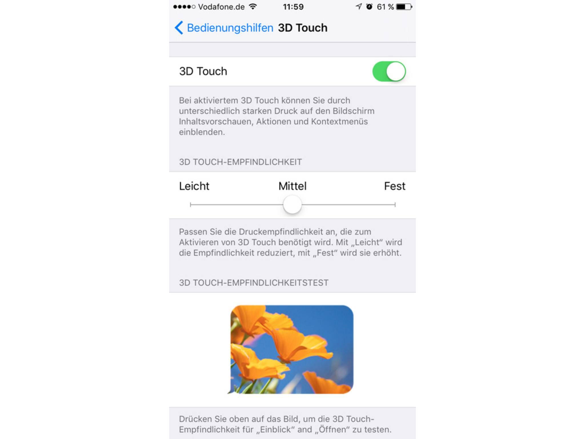 Die Berührungsempfindlichkeit für 3D Touch lässt sich einstellen.