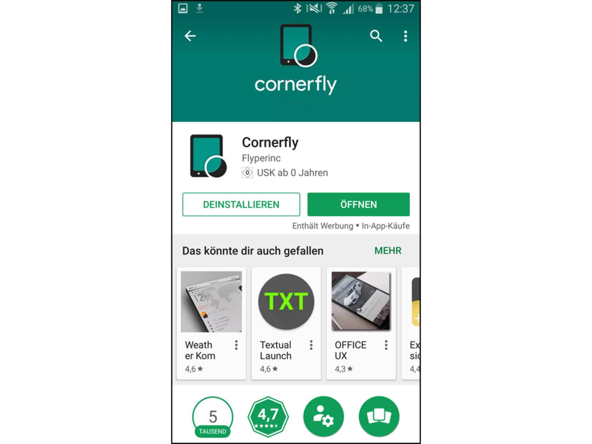 Die App Cornerfly kann man bei Google Play herunterladen. Nach der Installation musst Du ...