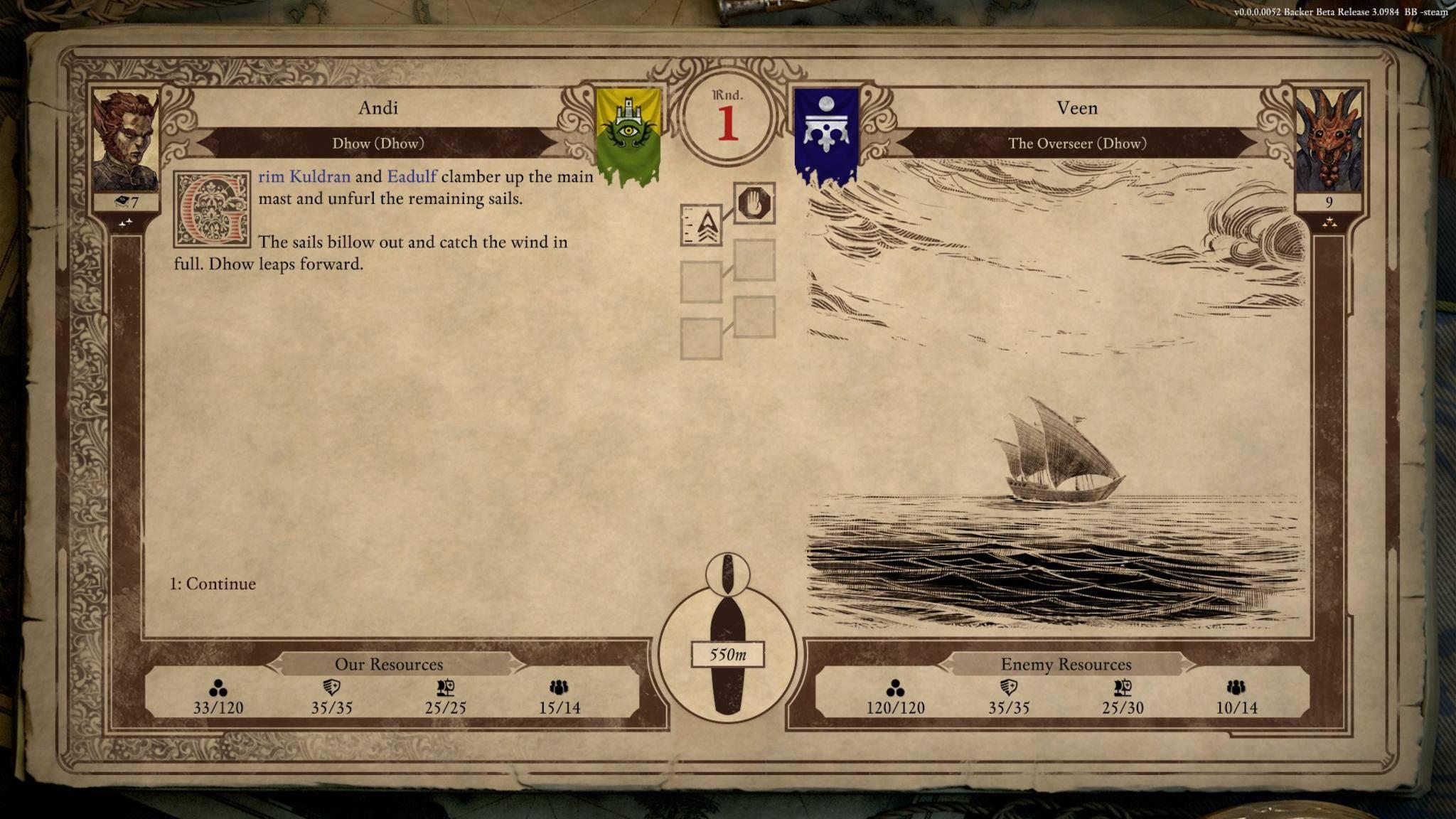 Mutig segeln wir dem Feind entgegen.